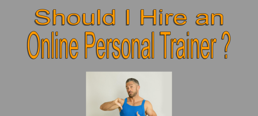 Should I Hire an Online PersonalTrainer?